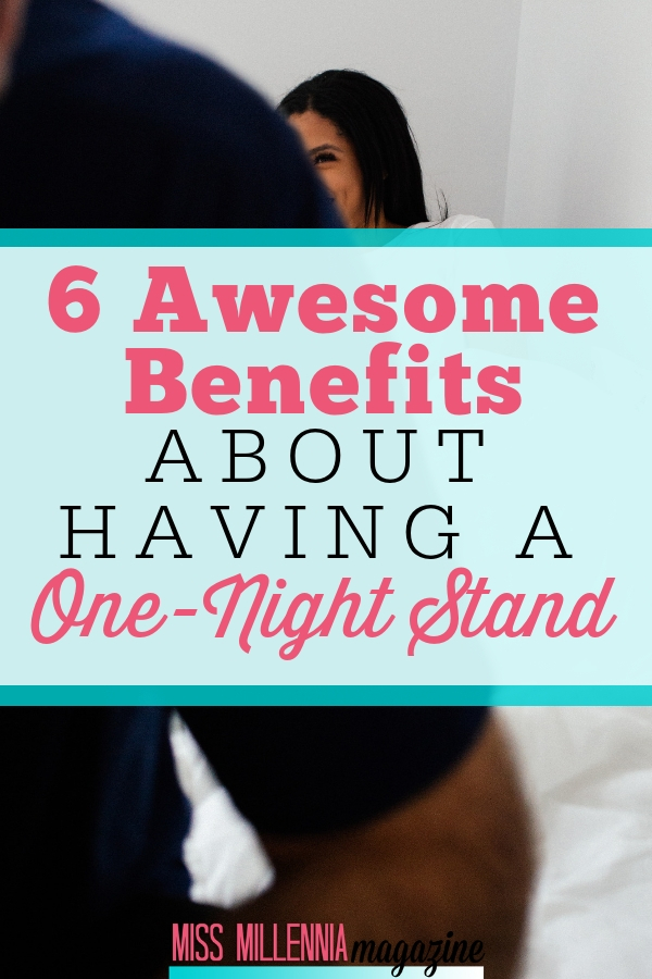 Yeah, you read the title correctly. If you're hung up on deciding if a one-night stand is for you, here are some things you should try to keep in mind.