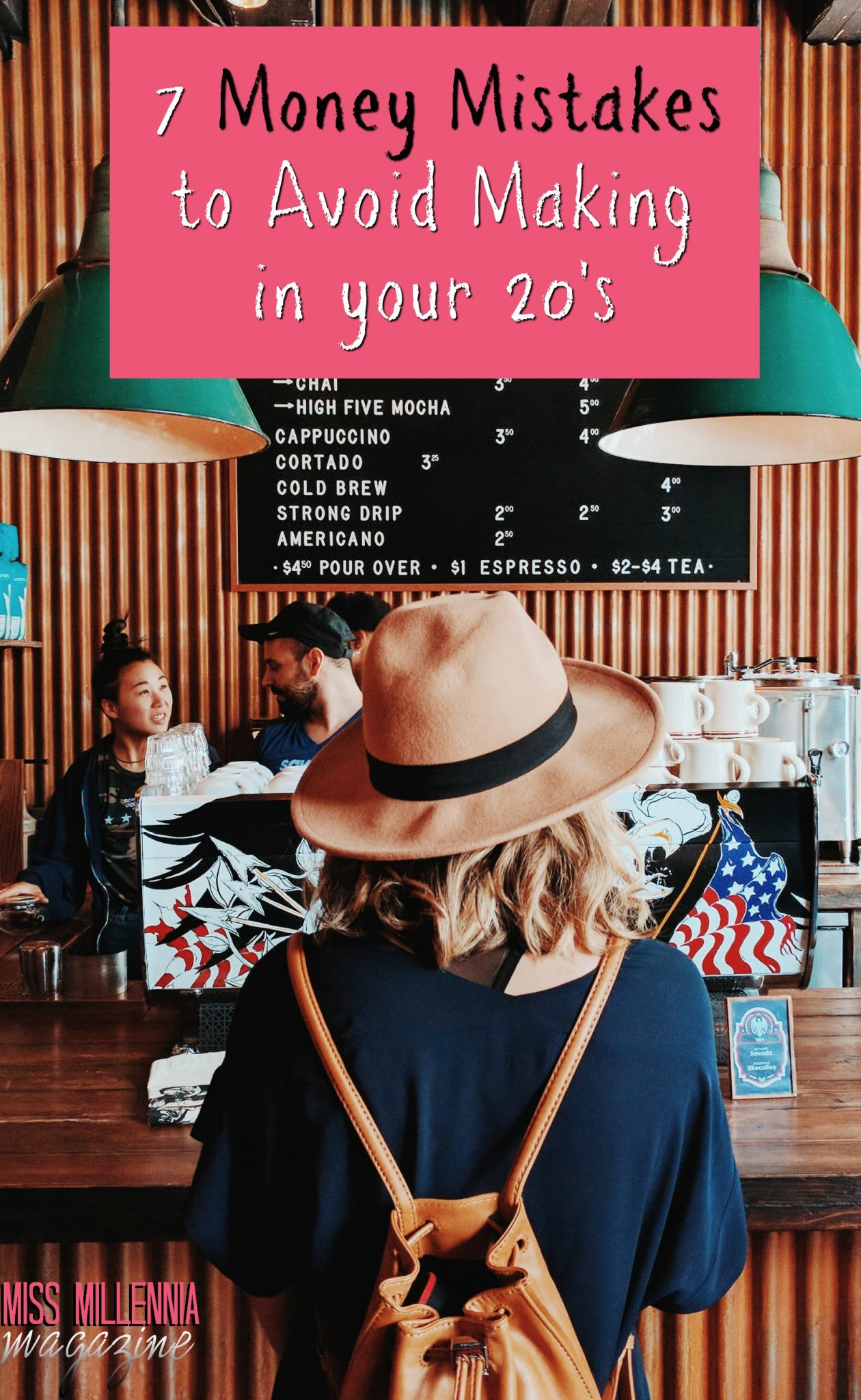 7 Money Mistakes to Avoid Making in your 20's