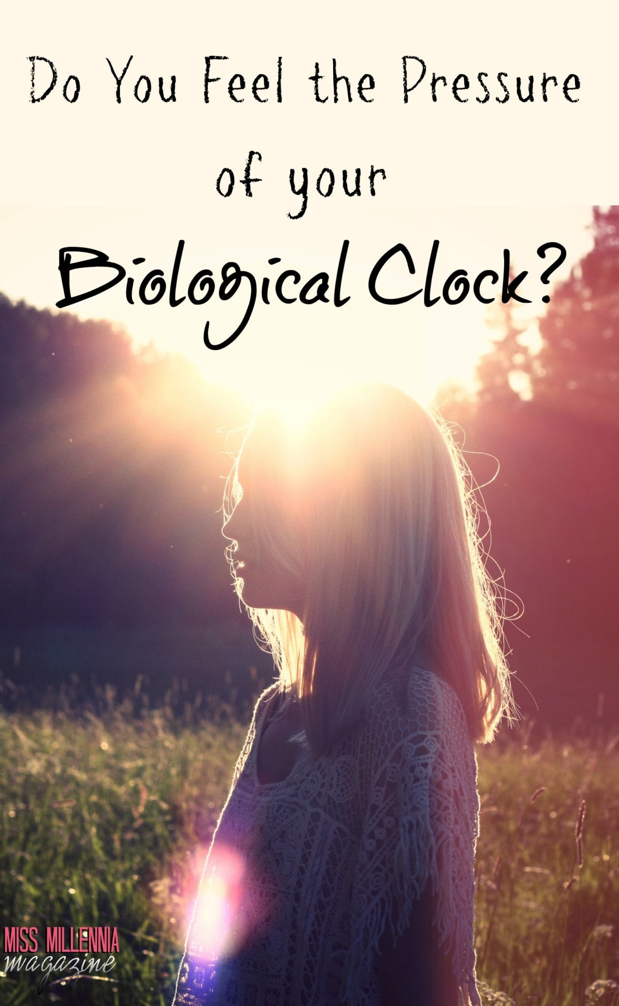 do-you-feel-the-pressure-of-your-biological-clock