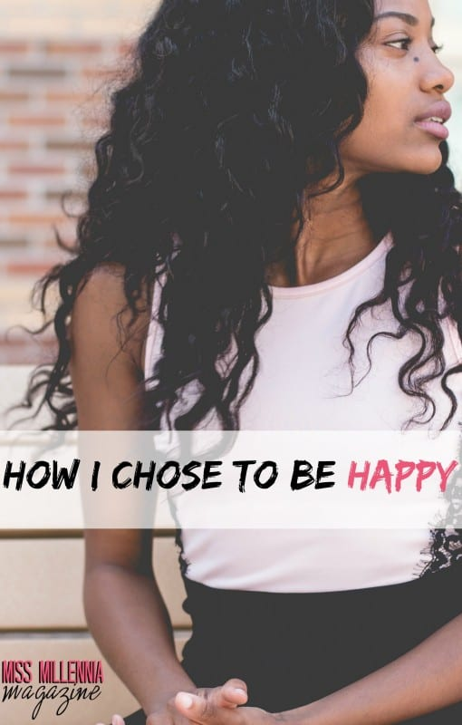 How I Chose to be Happy