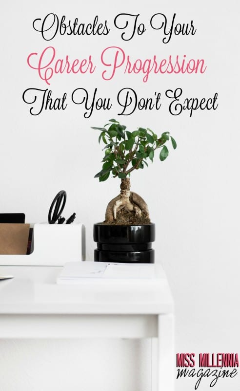 Obstacles To Your Career Progression That You Don't Expect