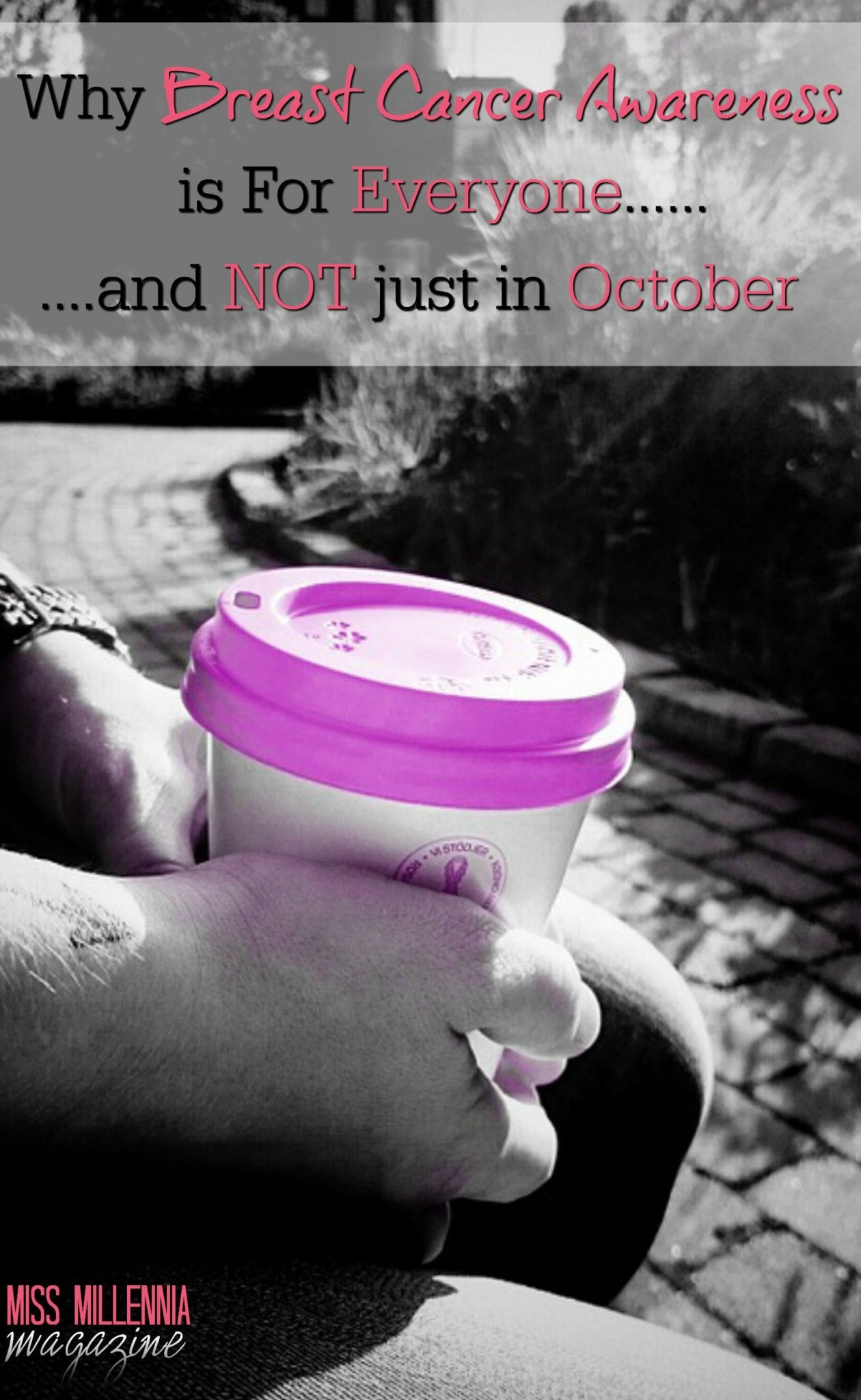 Here's Why Breast Cancer Awareness is For Everyone...and Not Just in October