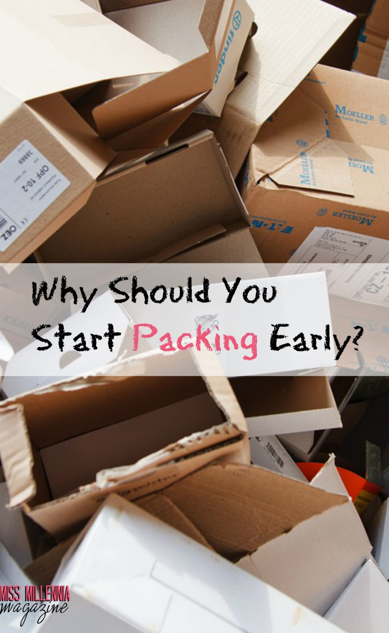 Why Should You Start Packing Early?