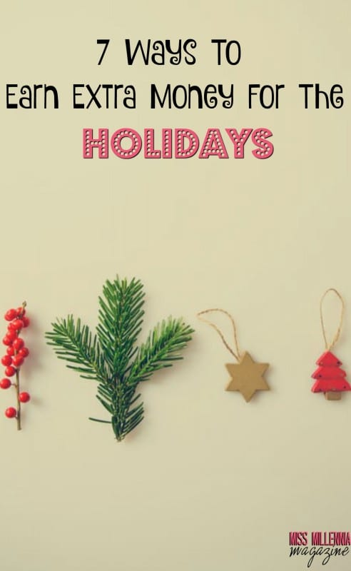 7 Ways To Earn Extra Money For The Holidays