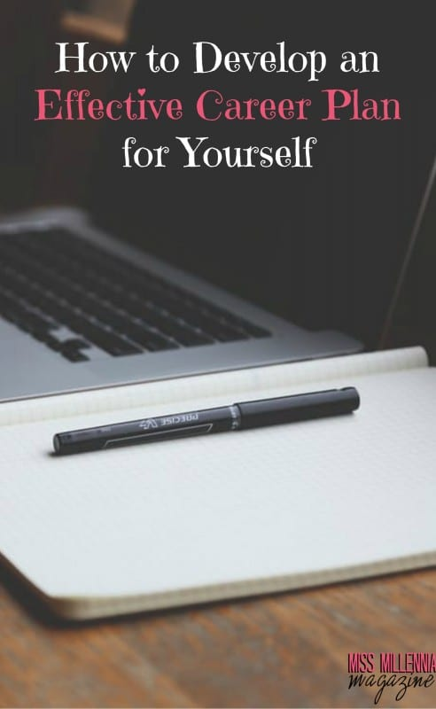 How to Develop an Effective Career Plan for Yourself