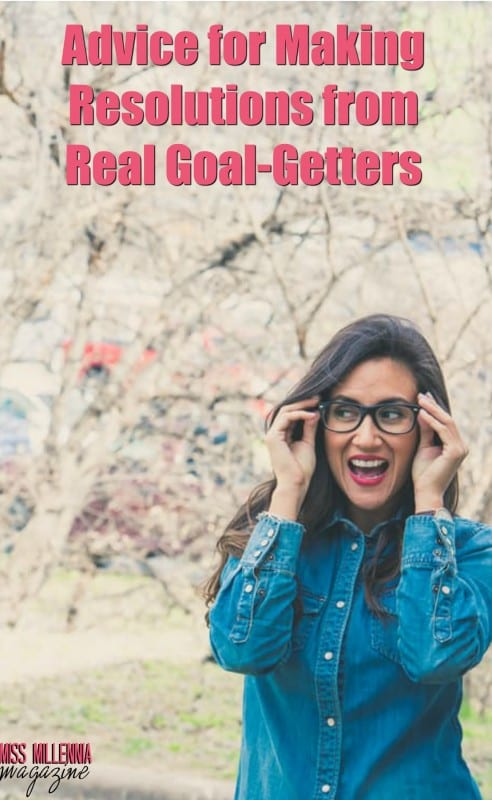Advice for Making Resolutions from Real Goal-Getters