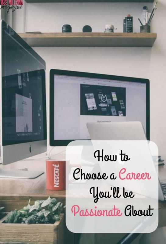 How to Choose a Career You'll be Passionate About