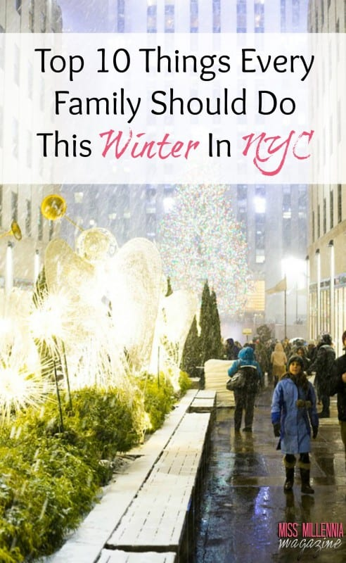 Top 10 Things Every Family Should Do This Winter In NYC
