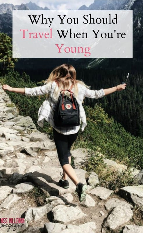 This is a big ole world that and you should get out there to see it! Here are our top reasons that you should travel when you're young.