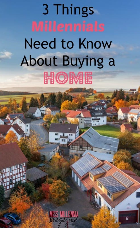 3 Things Millennials Need to Know About Buying a Home