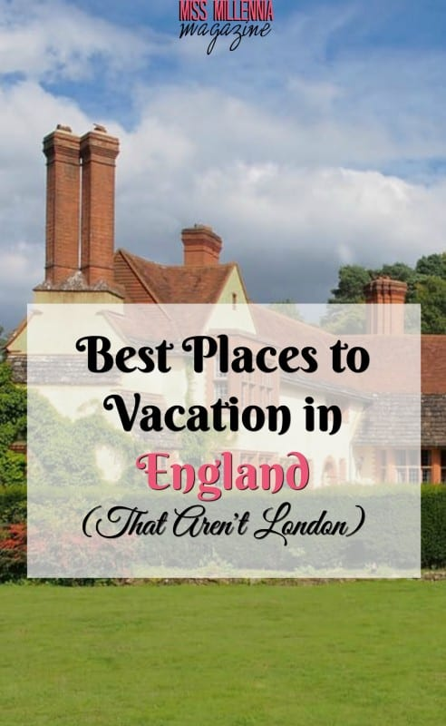 There is so much more to England than just London! Check out some of the best places to vacation in England.