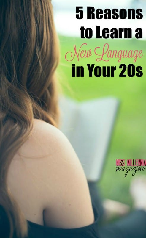 5 Reasons to Learn a New Language in Your 20s