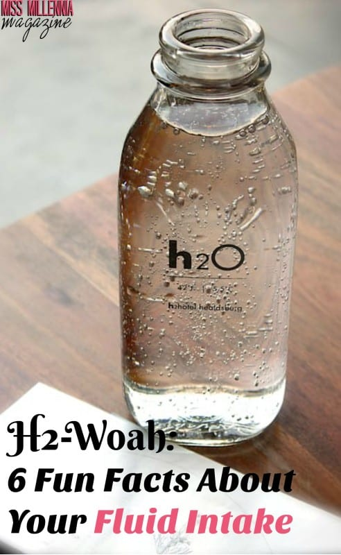 H2-Woah: 6 Fun Facts About Your Fluid Intake