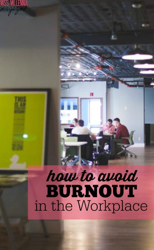 How to Avoid Burnout in the Workplace