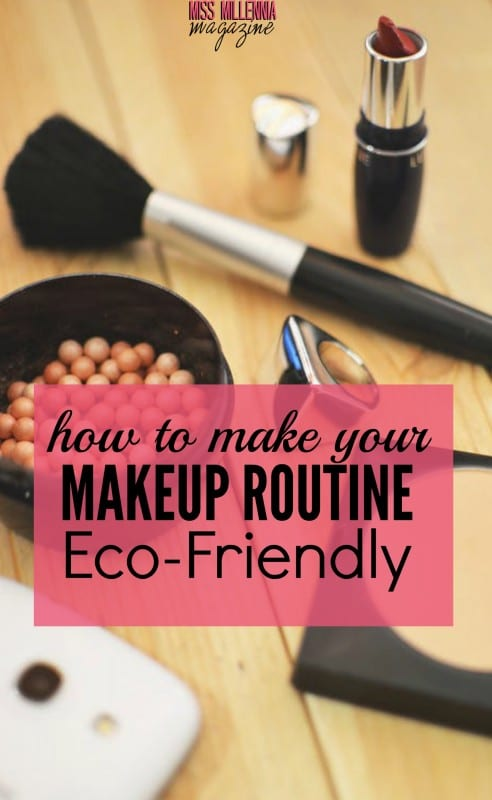 How to Make Your Makeup Routine Eco-Friendly