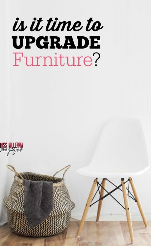 How do you know when it's time to say good-bye and upgrade furniture? Look no further! Follow this guide to determine what needs to go!