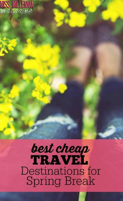 Best Cheap Travel Destinations for Spring Break