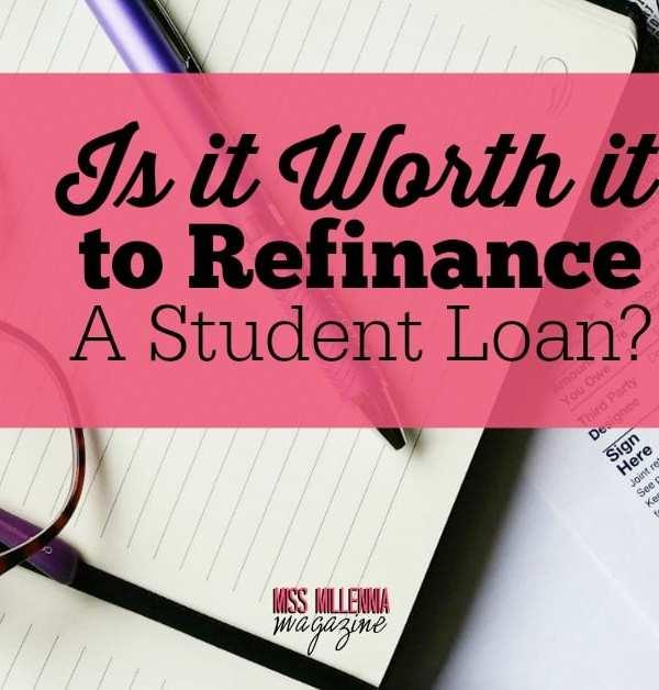 Is It Worth it to Refinance a Student Loan?