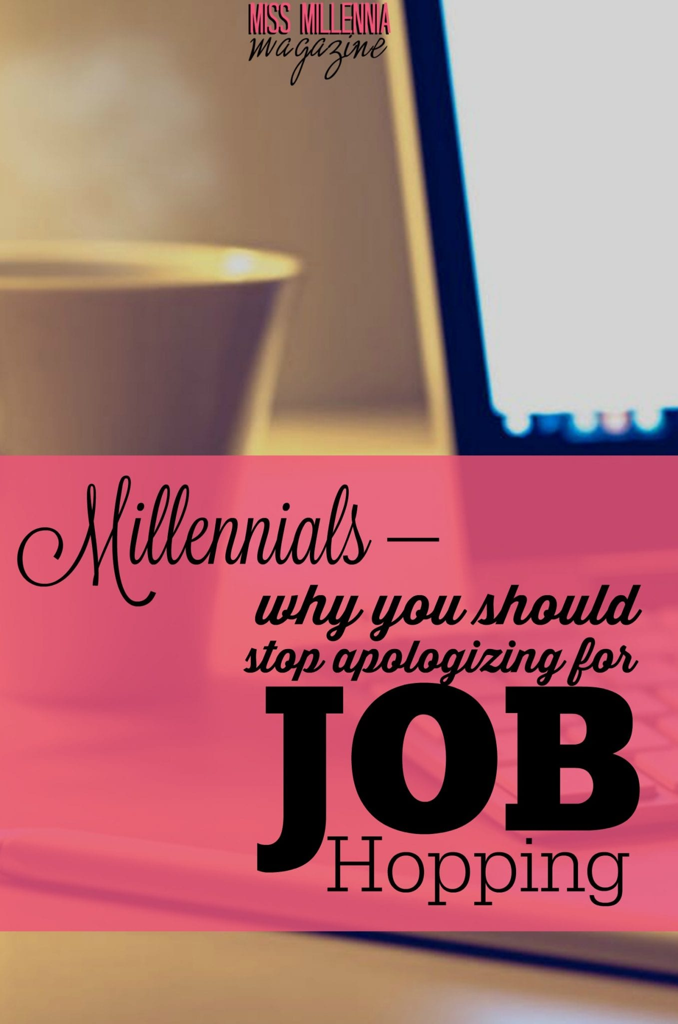 Us millennials have been given a bad rep in the employment industry. Here are some  reasons millennials choose to do job hopping &why they are right to.