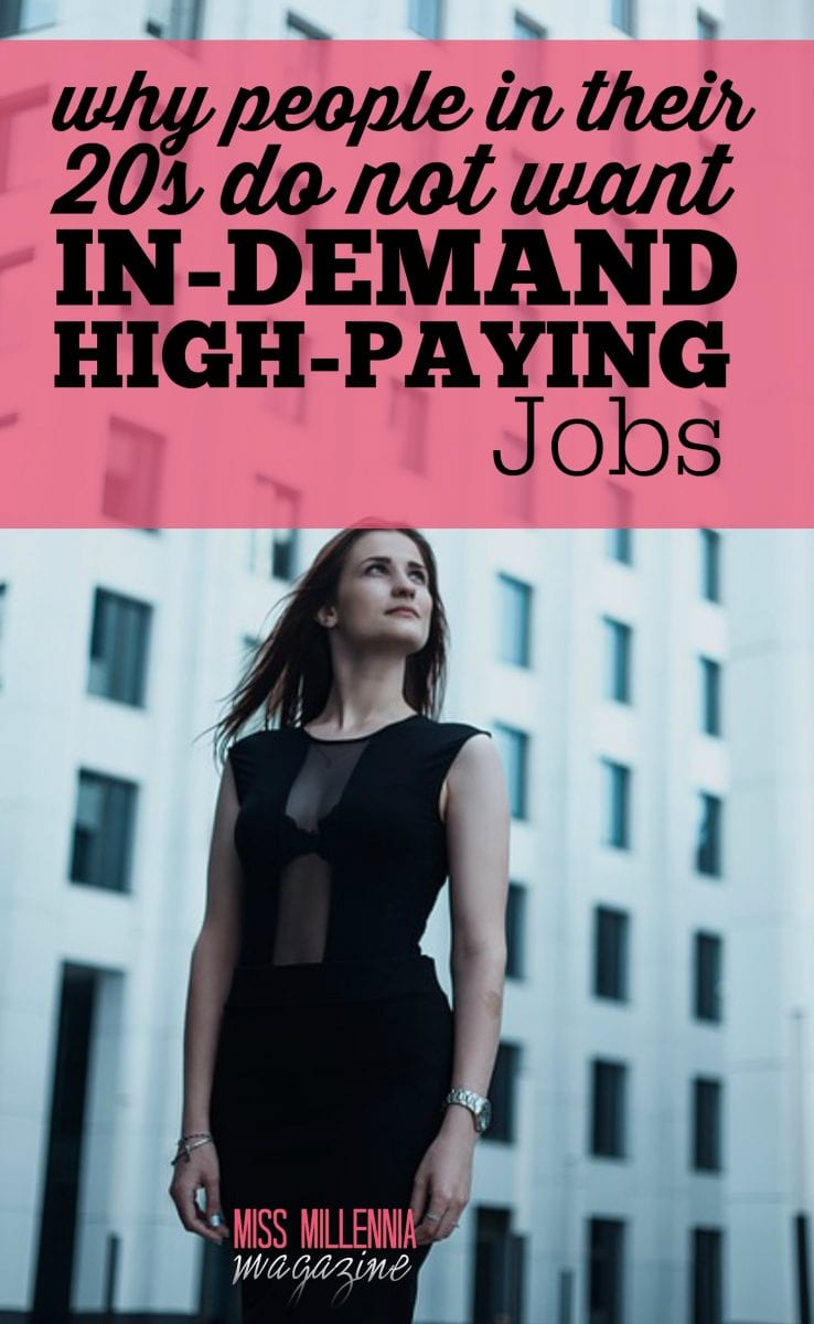 What makes young American adults ignore these fast growing, high-paying jobs? And should you consider a career in one of these occupational segments?