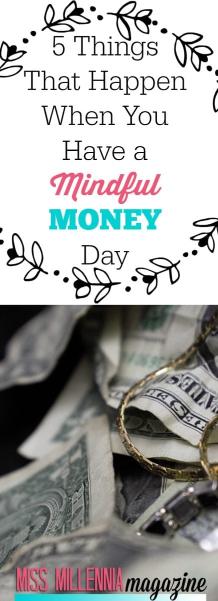I decided to take it a step back and have a mindful money day. I felt that maybe it would lead me to some conclusion about my finances overall.
