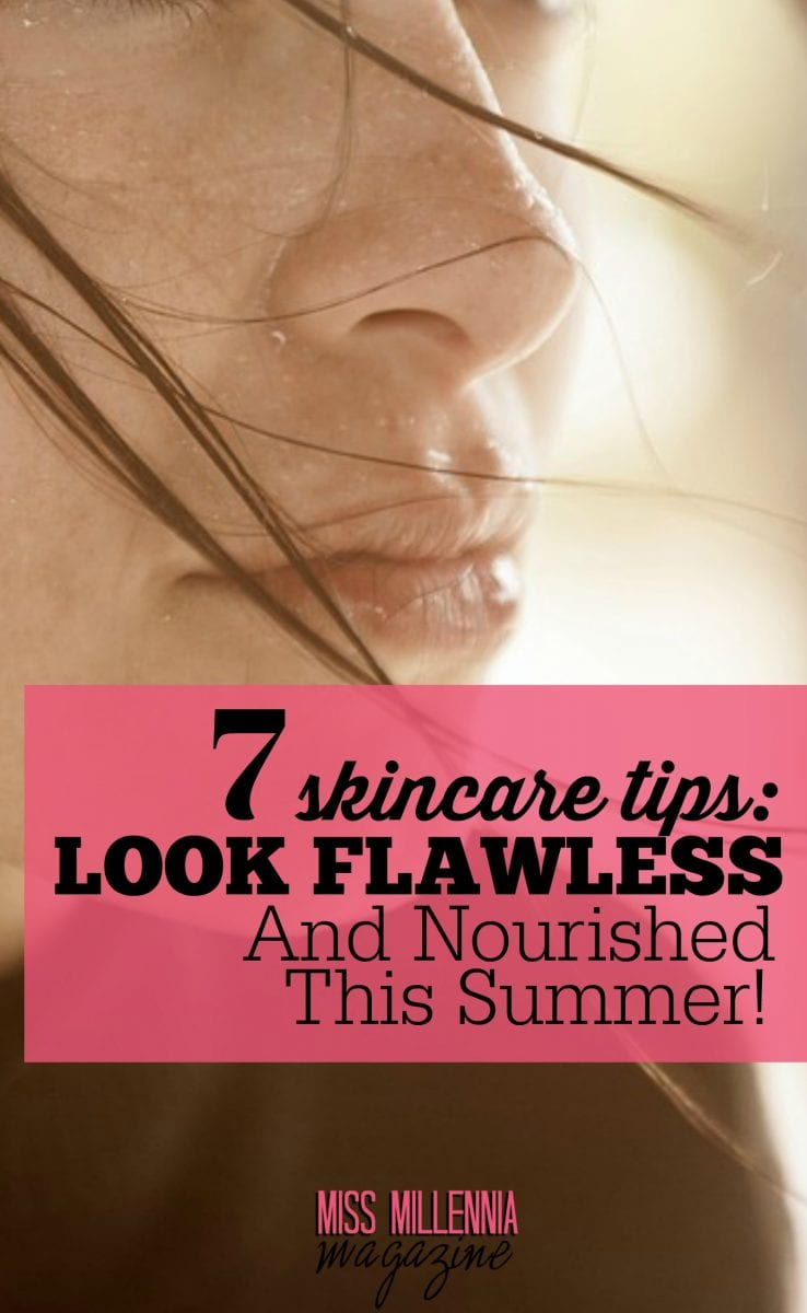 Here comes summer! It is very important for you to regain the moisture in the body which was sapped by hot sun. Here are 7 skincare tips for this summer.