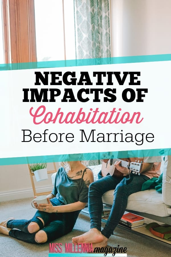 Although some couples have very positive experiences living together and do become closer, here are three negative impacts of cohabitation before marriage.