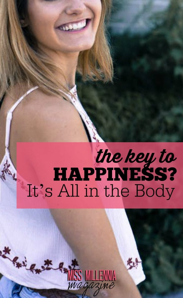 There's no easy way to shortcut our way to happiness. But we can put ourselves in the best possible position, and that begins with taking care of our body.