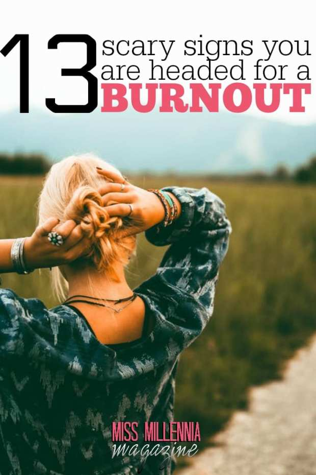If you're exhausted, stressed, unmotivated, and haven't talked to your family in forever...you might be headed for a burnout.