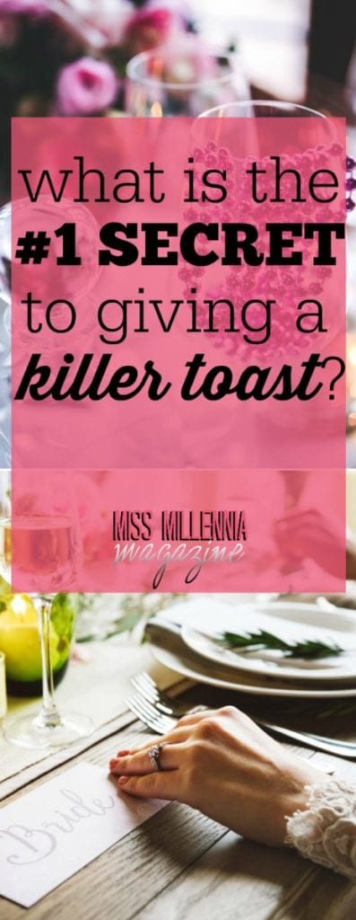 As maid of honor, you are tasked to give a toast to the couple on the big day. To help ease the challenge, here is my #1 secret to giving a killer toast.