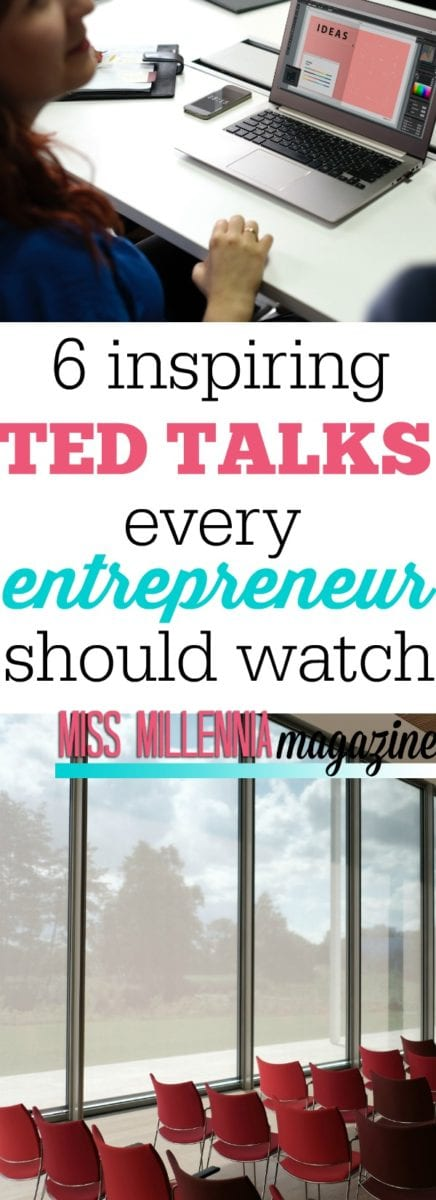 We all strive to be successful in the world and being an entrepreneur seems ideal. Check out these 6 inspiring Ted Talks every entrepreneur should watch.