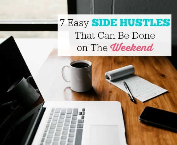 7-Easy-Side-Hustles-That-Can-Be-Done-on-The-Weekend-1-1