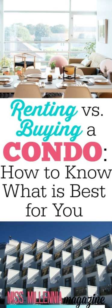 Consider the following pros and cons of each option if you're struggling on how to choose between renting and buying a condo.