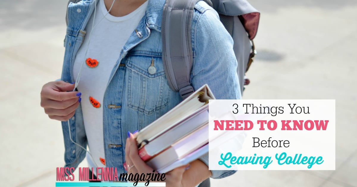 There are many things worth knowing before leaving college. Here three vital things I think everyone needs to know about before they graduate and fly off into the post-college sunset.