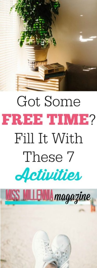 Make your free time work for you with our 7 fun and productive ideas. They're enjoyable and will make you feel like you are #adulting right.