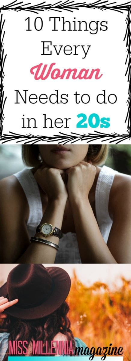 """Oh, your 20s. You're old enough to be making some of your first major adult decisions but still young enough to make the dumb decisions. This is the time for you to try your """"firsts"""" and learn from them. Well here are 10 things every woman needs to do in her 20s and why they are so imperative."""