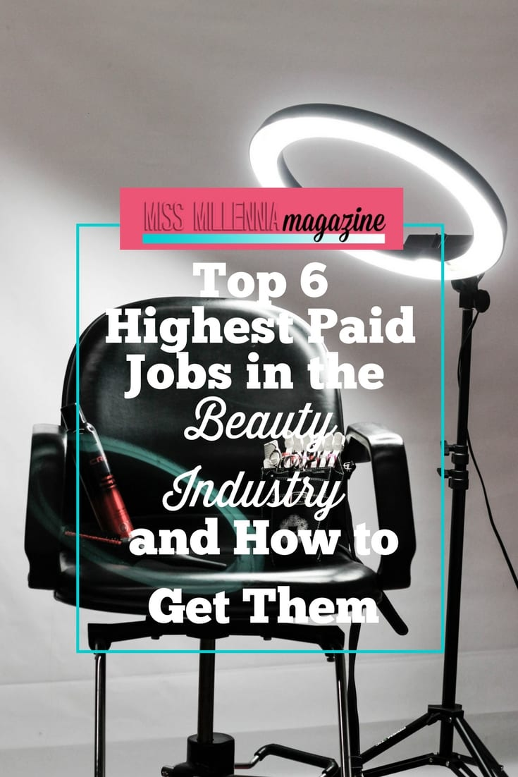 To learn more about a career in the beauty industry and to find out if it is the right choice for you, look below at 6 of the most popular and highest paid jobs in the industry!