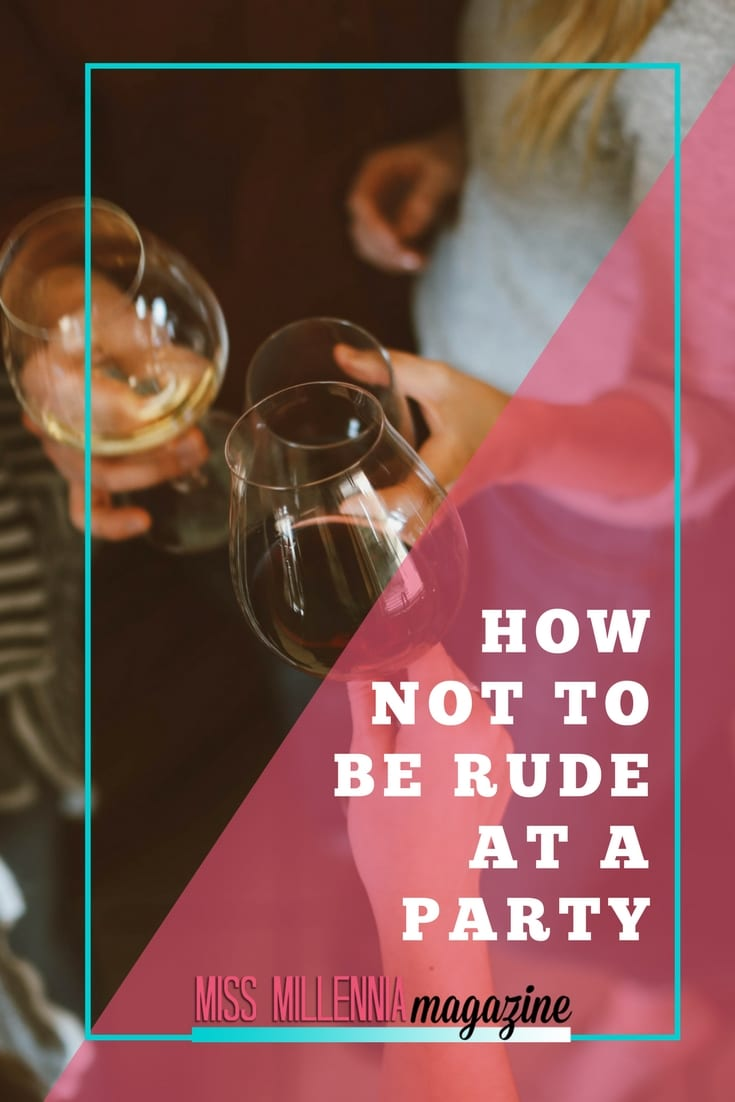 No one wants to make a faux pas at an event, whether it's formal or casual. Follow our tips on how not to be rude at a party to be a star guest or hostess!