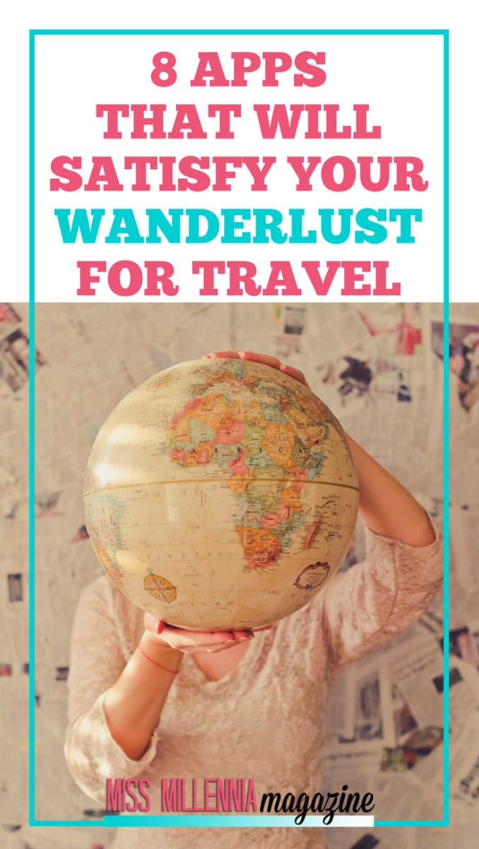 Yearning to see the world? Well, you can research in your own time from your own phone. Check out these 8 apps that will help satisfy your wanderlust for travel.