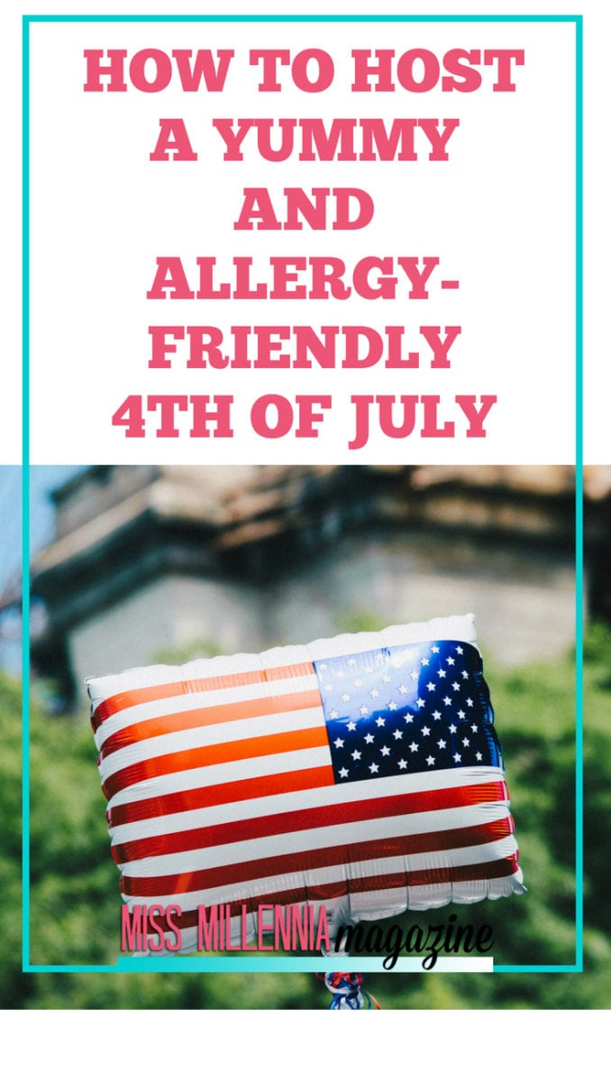 How To Throw An Allergy-Friendly 4th of July Bash