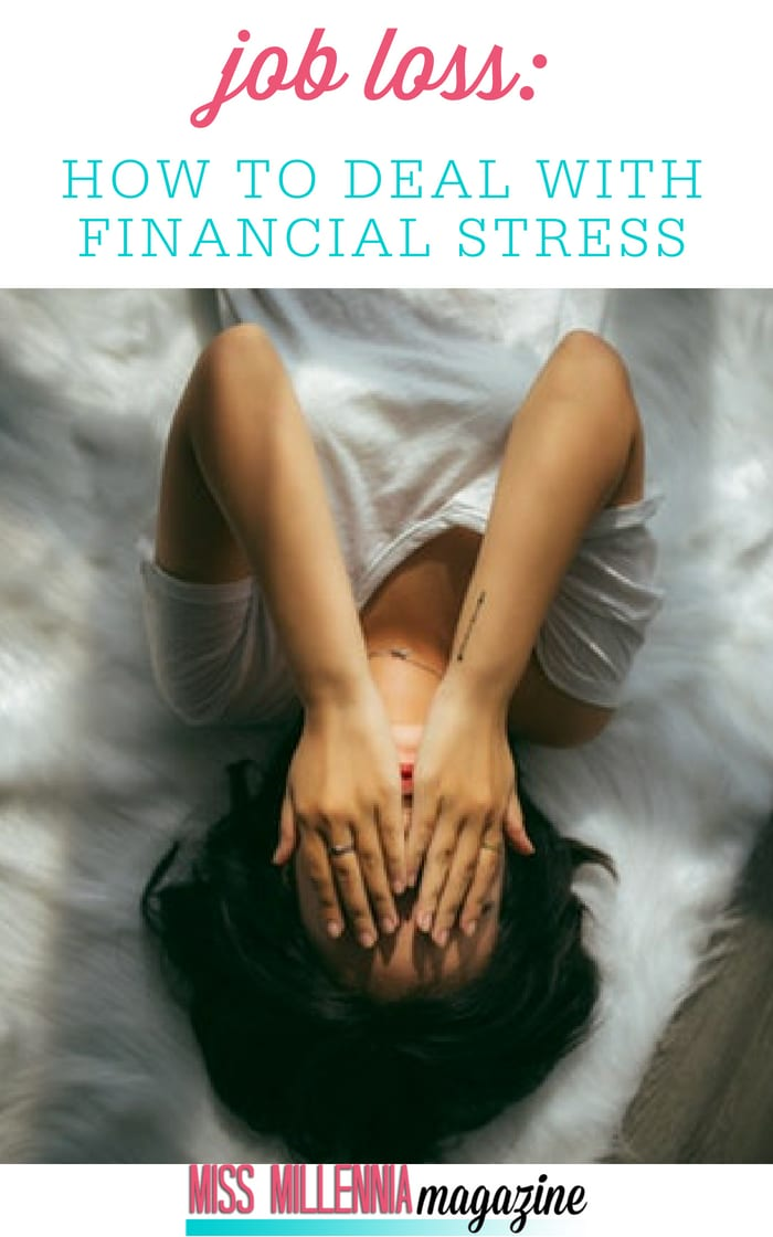 Here, I am going to talk about tips and strategies that you can do to deal with the financial stress of a job loss effectively.