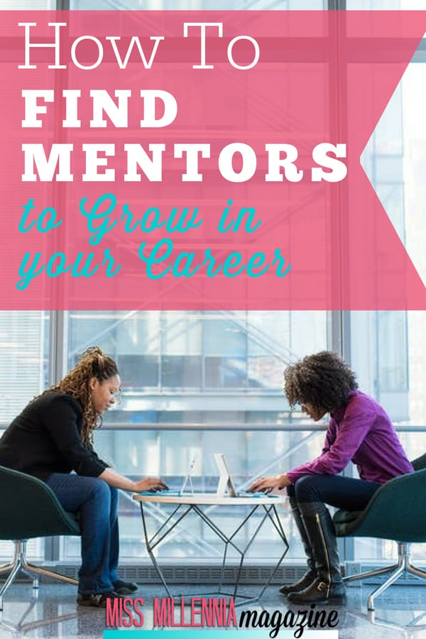 How to Find Mentors to Grow in Your Career