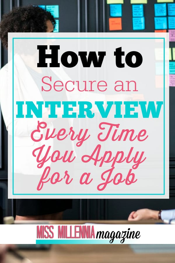 Do you want to secure an interview every single time you apply for a job? Of course you do! Find out how by reading our incredible, simple tips.