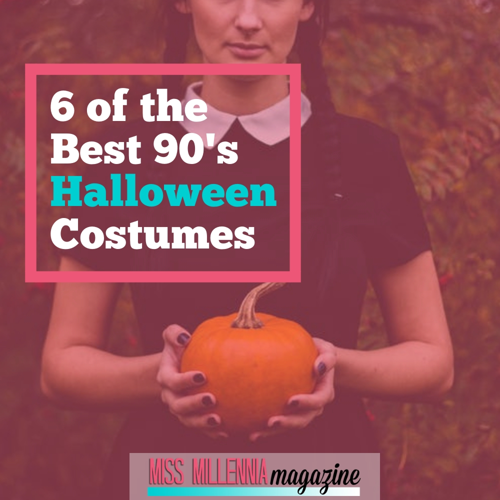 6 of the best 90's Halloween Costumes