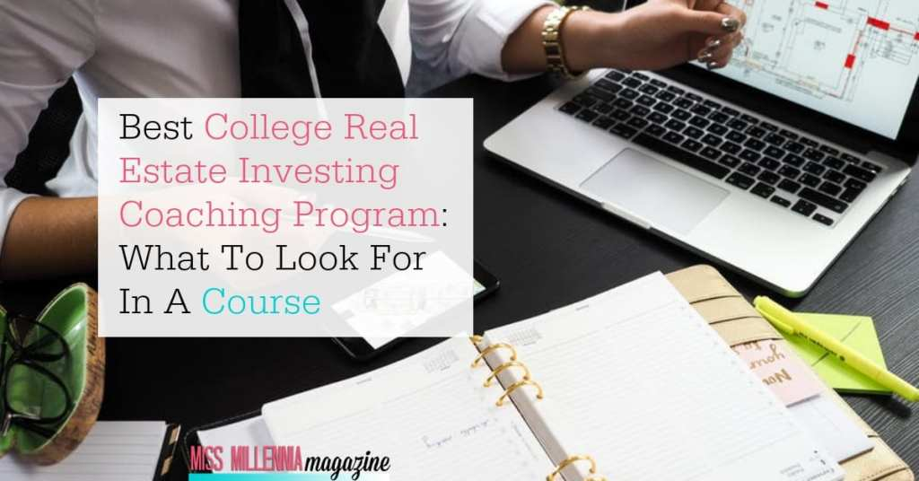 Best College Real Estate Investing Coaching Program – What To Look For In A Course fb