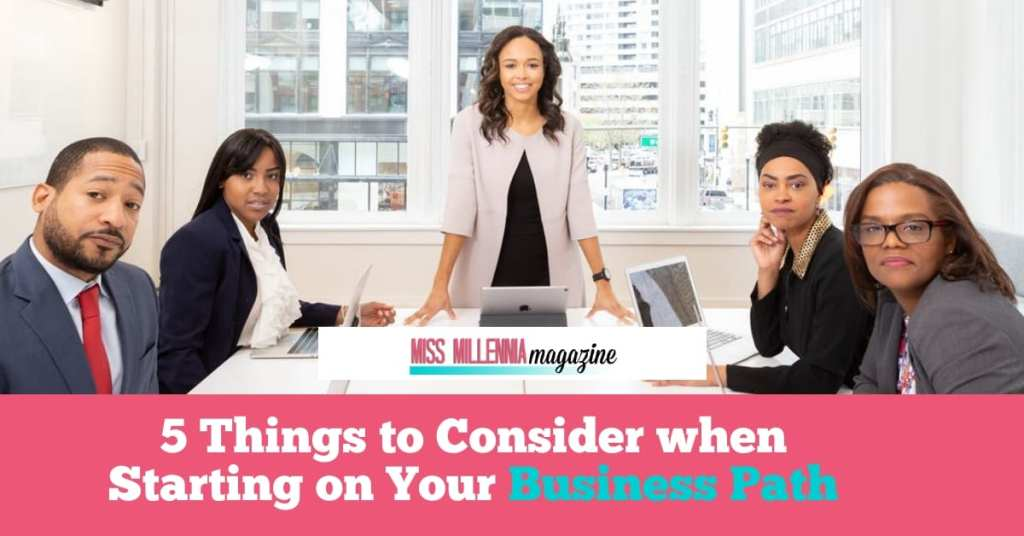 5 Things to Consider when Starting on Your Business Path fb