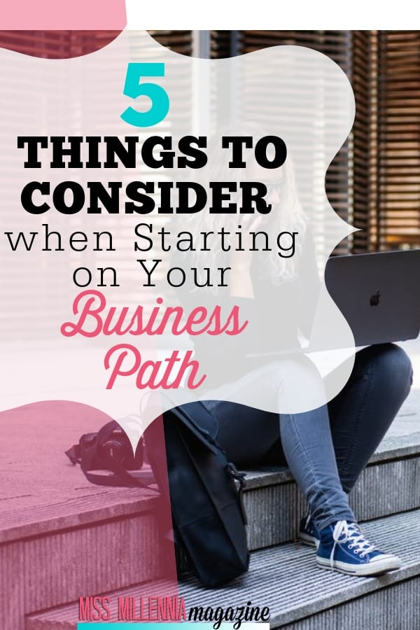 Here are things to consider when starting on your business path and will help to navigate you through the obstacles that the market will throw your way.