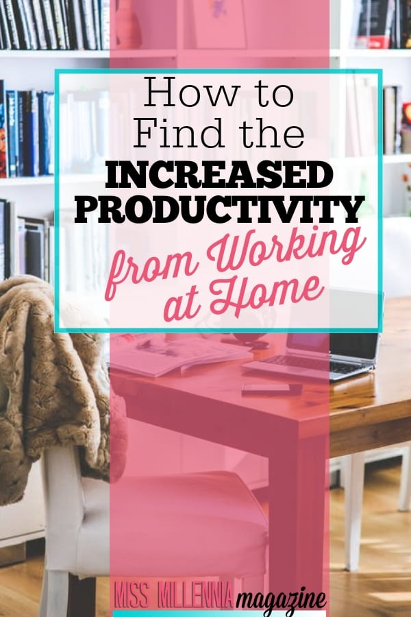 Whether you're running a business or you're starting a remote career, here's how you find the increased productivity that working from home can offer.