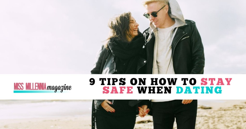 9 Tips on How to Stay Safe When Dating fb