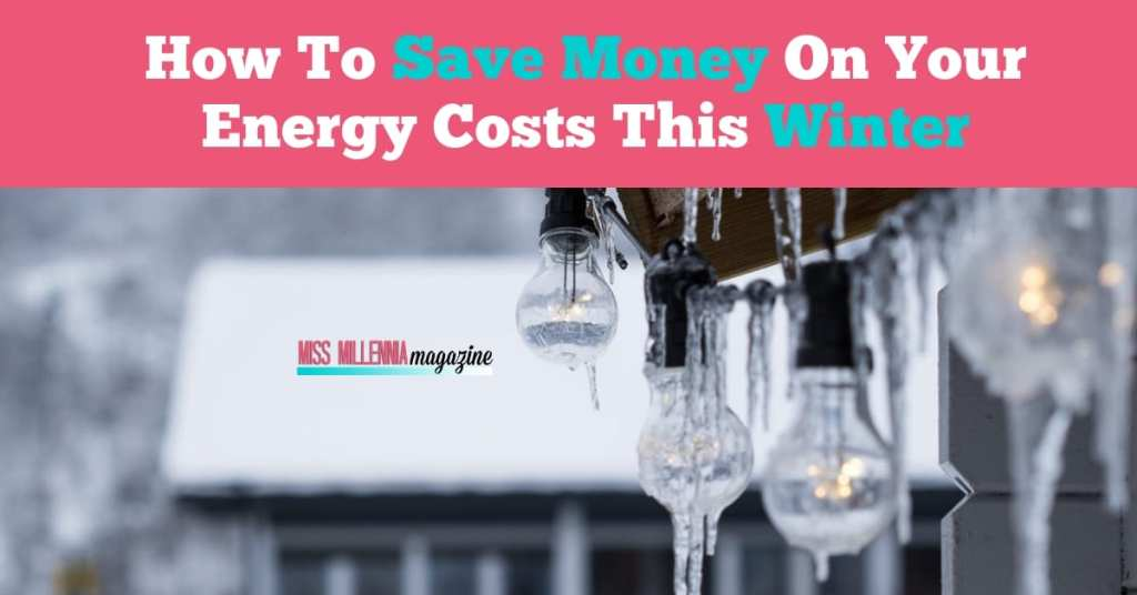 How To Save Money On Your Energy Costs This Winter fb